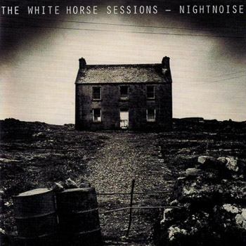 Nightnoise · The White Horse Sessions