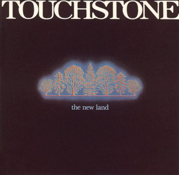 Touchstone · The New Land