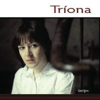 Tríona Ní Dhomhnaill first album remastered 2009